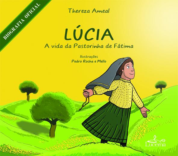 Livro: Lúcia – a vida da Pastorinha de Fátima