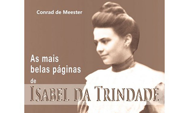 As mais belas páginas de Isabel da Trindade