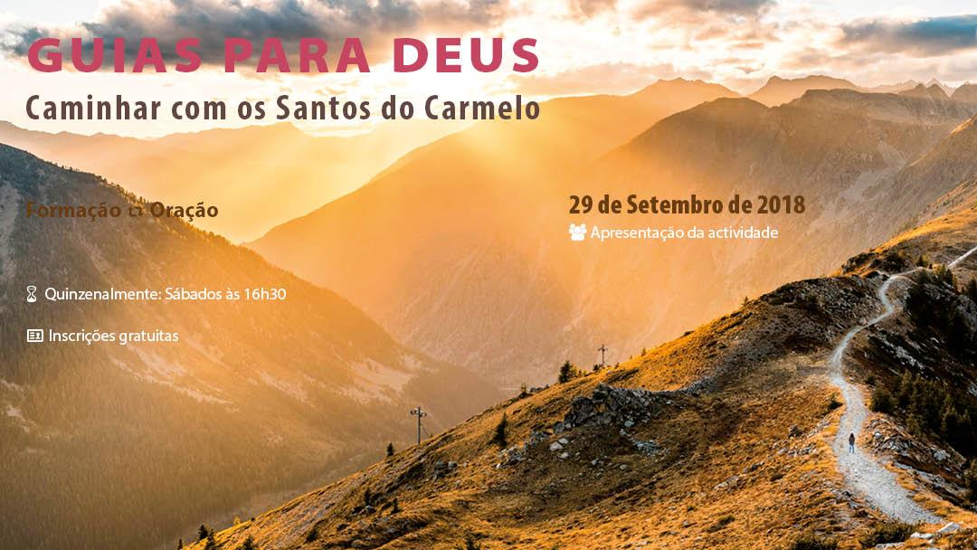 Porto: Guias para Deus – caminhar com os Santos do Carmelo